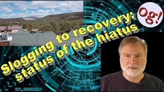 Slogging to recovery: status of the hiatus (# 129)