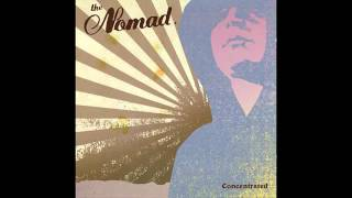 The Nomad - Once Again