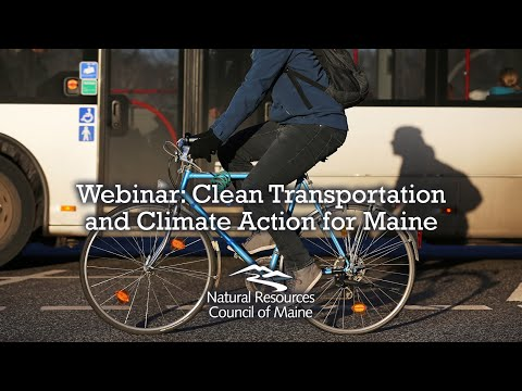 Webinar: Clean Transportation And Climate Action For Maine
