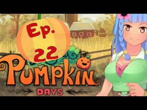 Pushing For Polishing! - Pumpkin Days: Ep 22