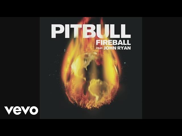 Pitbull – Fireball (Audio) ft. John Ryan