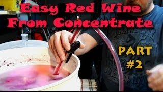 How to Make Easy Red Wine From Concentrate - Part 2