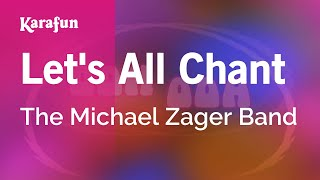 Karaoke Let's All Chant - The Michael Zager Band *