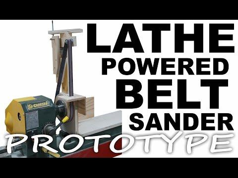 Lathe Driven Belt Sander PROTOTYPE Build