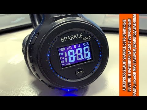 AliExpress:отличные недорогие (15$) наушники Zealot Sparkle B570 с радио, Mp3, сменной батареей...