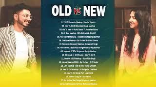 Old Vs New Bollywood Mashup Songs 2020   Best Hindi Remix Mashup 2020 May - Bollywood Love Mashup