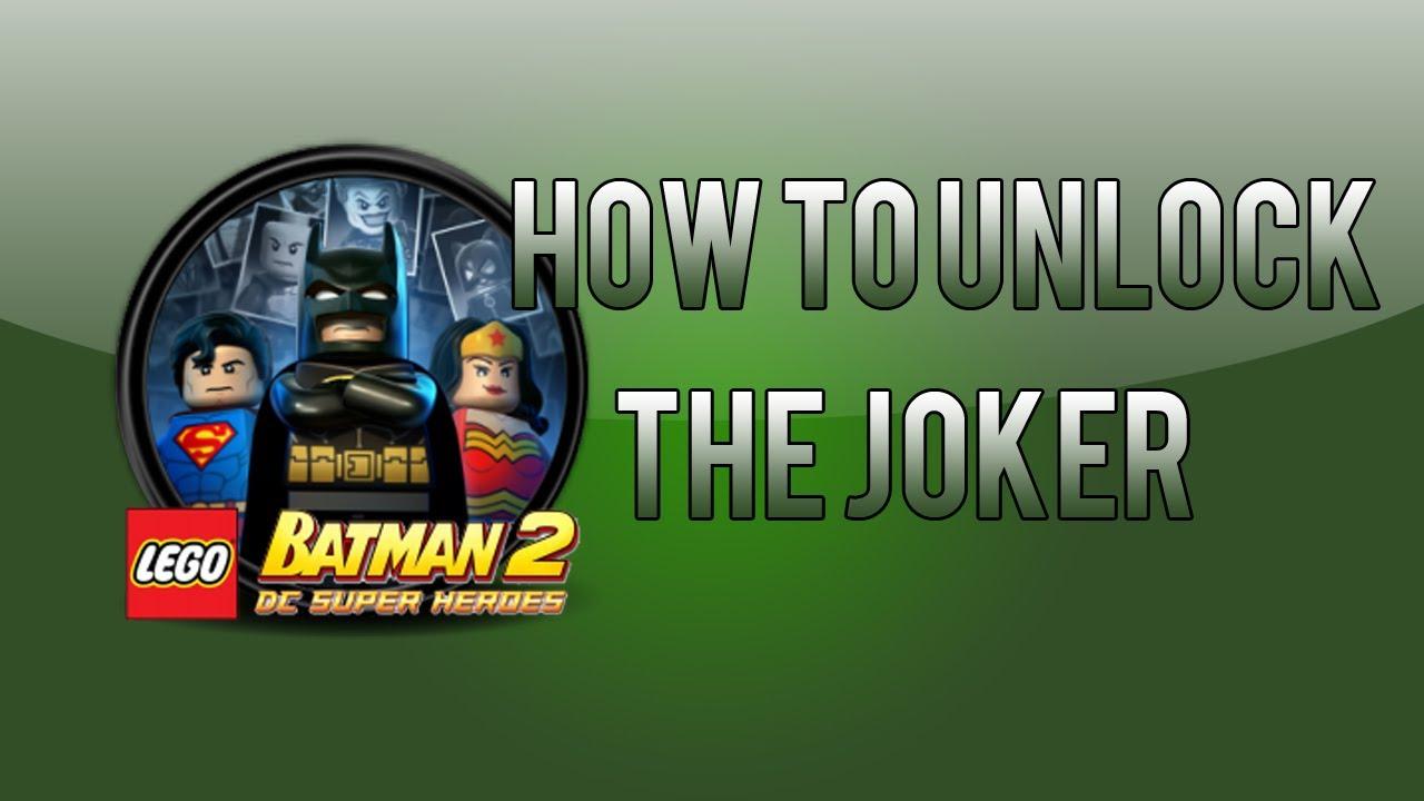 LEGO Batman 2: How To Unlock The Joker - YouTube