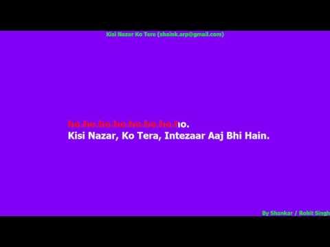 Kisi Nazar Ko Tera Intazar Full HD Karaoke