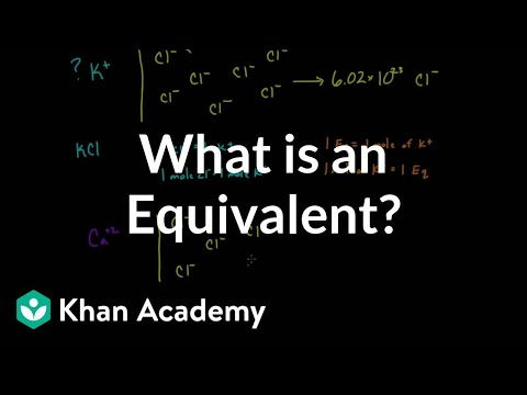 What is an equivalent? | Lab values and concentrations | Health & Medicine | Khan Academy