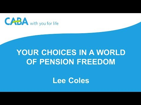 Your choices in a world of pension freedom. June 2017