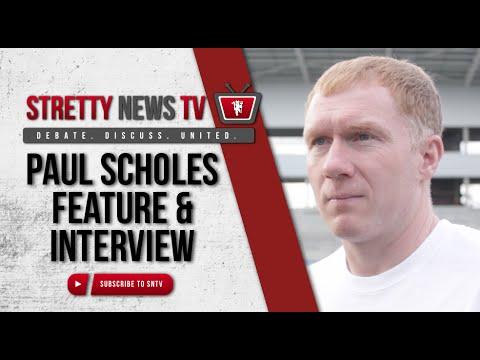 Paul Scholes Special Feature & Exclusive Interview