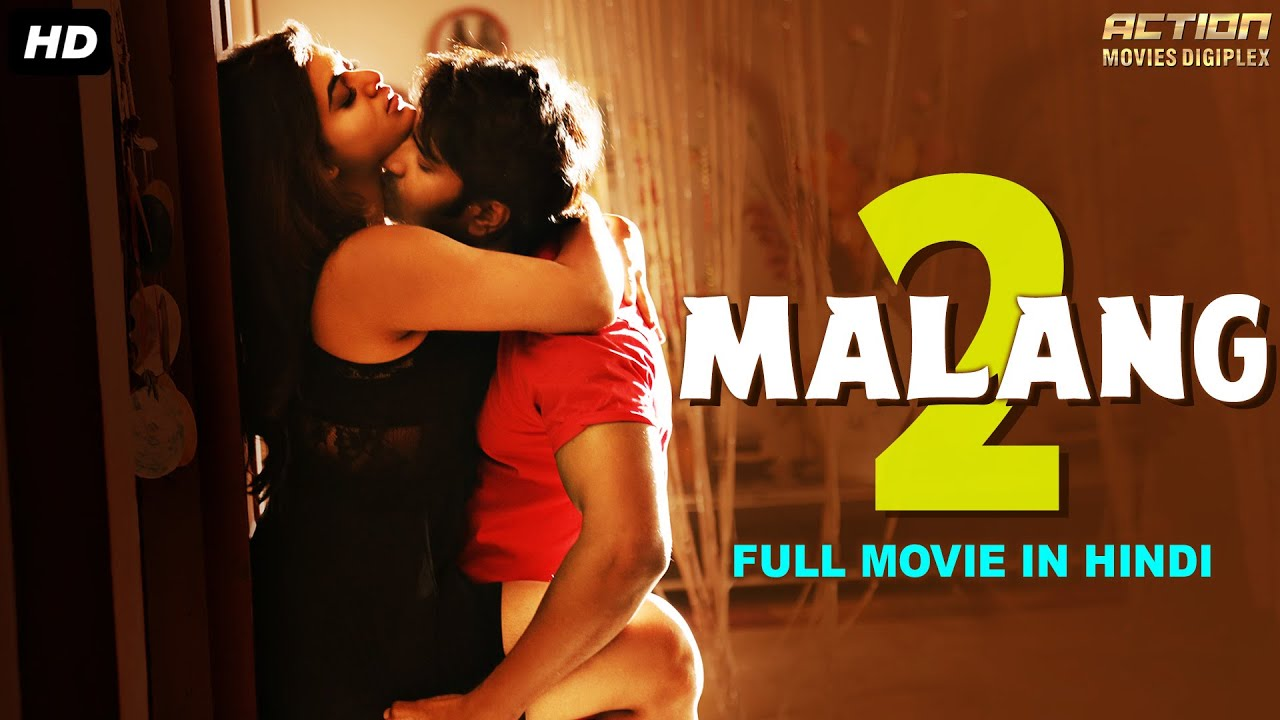 Download MALANG 2 - Hindi Dubbed Full Action Romantic Movie | South Indian Movies Dubbed In Hindi Full Movie