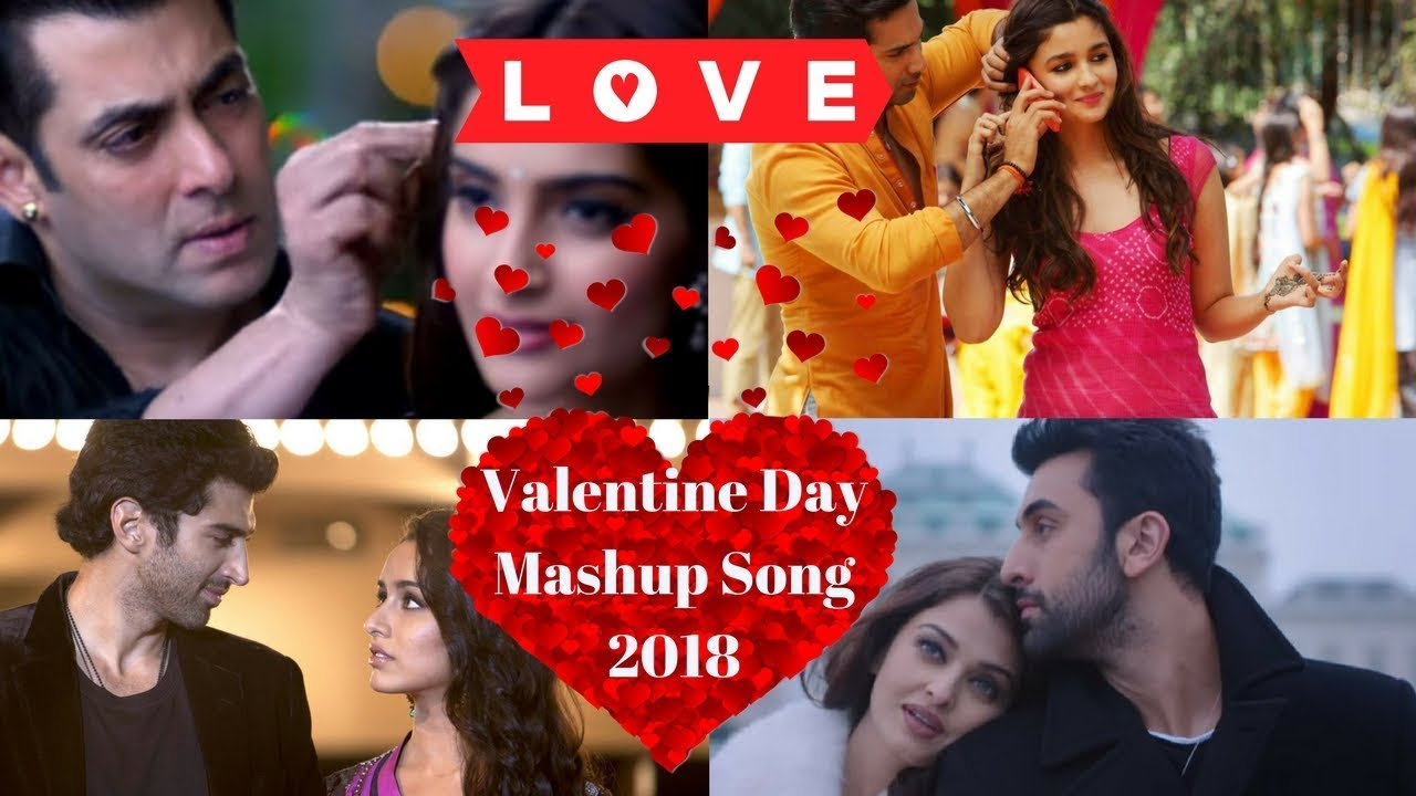 Valentines mashup 2018 dj danish | best bollywood hindi love.