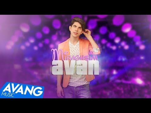 Avan - Miraghsim OFFICIAL VIDEO HD