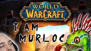 I AM MURLOC!