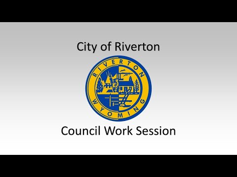 5/8/2018 Riverton, WY City Council Work Session