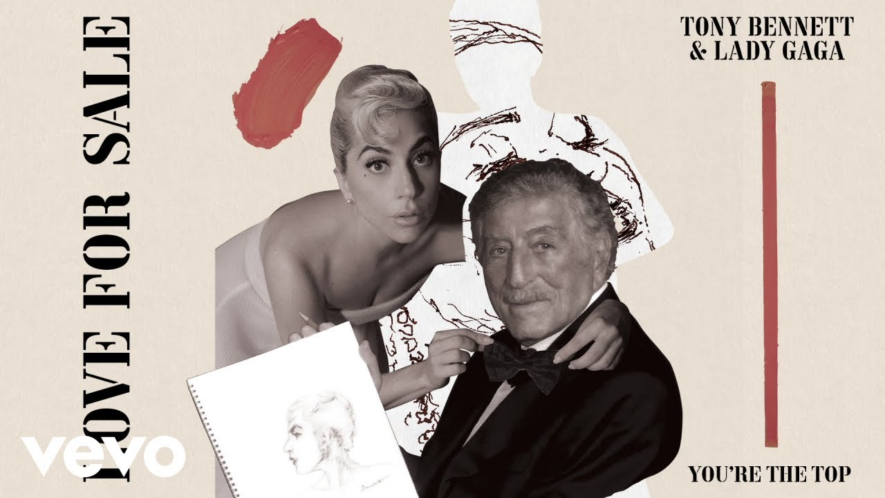 Tony Bennett, Lady Gaga - You're The Top (Official Audio)