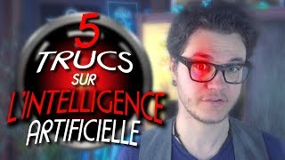 CHRIS : 5 Trucs Étonnants Sur L'Intelligence Artificielle