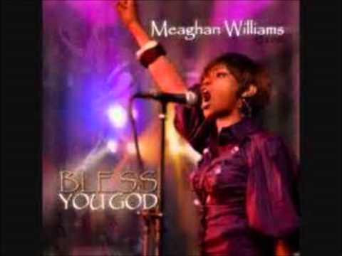 Meaghan Williams - I Bow Down - Bless You God