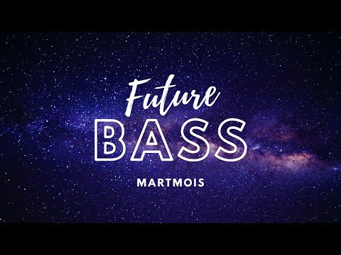 martmois---lost-bass-(official-music)