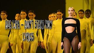 Dua Lipa - Don't Start Now ( Lyrics )