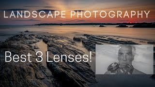 Landscape photography - The best 3 lenses!