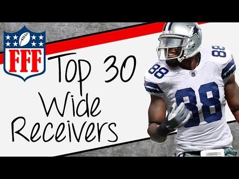 2015 Fantasy Football Top 30 Wide Receiver Rankings - FFF