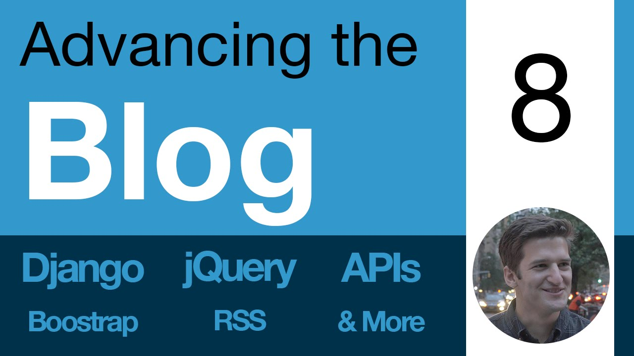 Advancing the Blog: 8 - Dynamic Preview of Form Data - Learn Django, APIs,  jQuery, RSS, & more