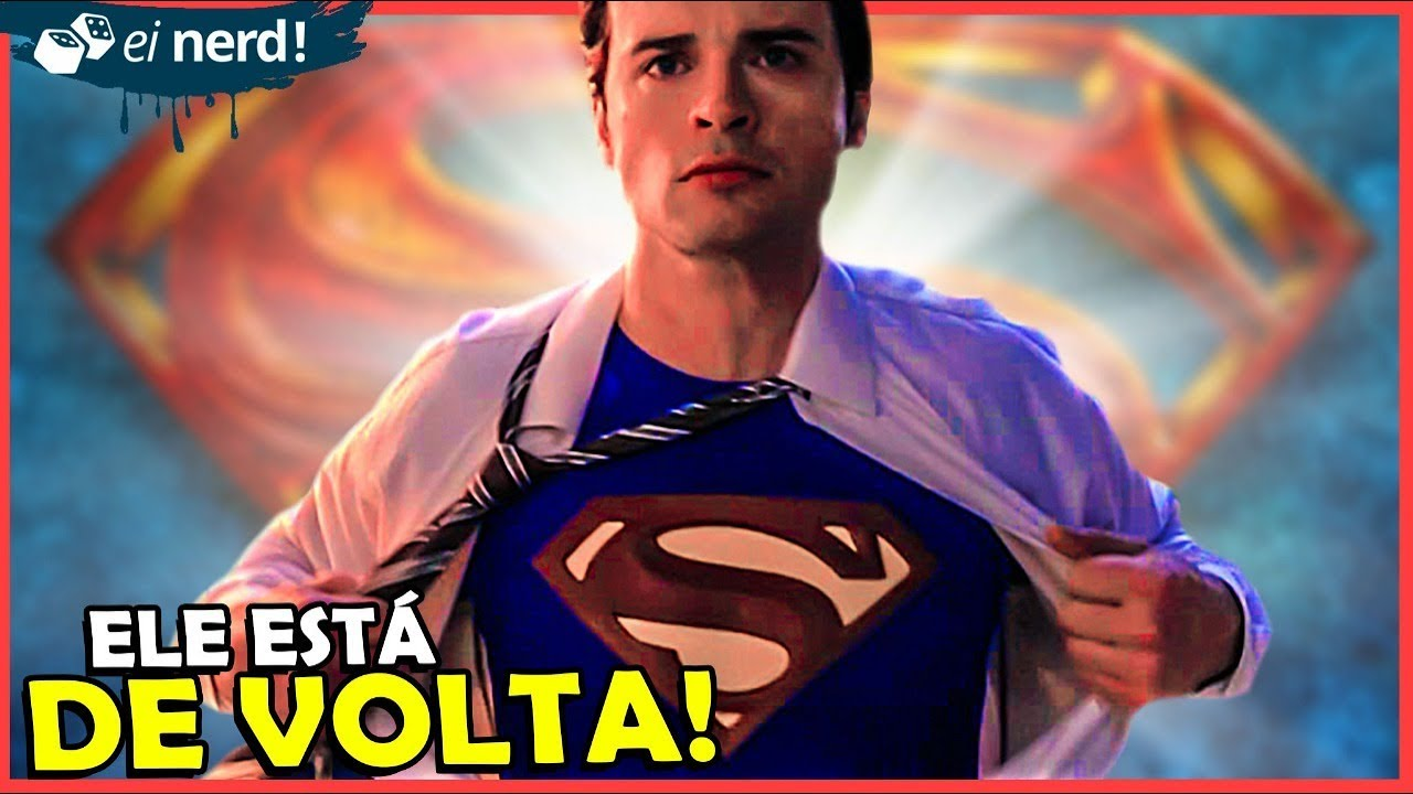 EI NERD - TOM WELLING VOLTA A SER O SUPERMAN