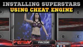 WWE 2K15 MOD: Installing Superstars With Cheat Engine [TUTORIAL]