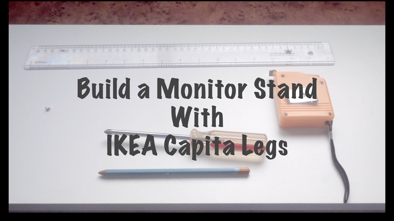 Monitor Stand Ikea Build A Monitor Stand With Ikea Capita Legs Ikea Hack How To