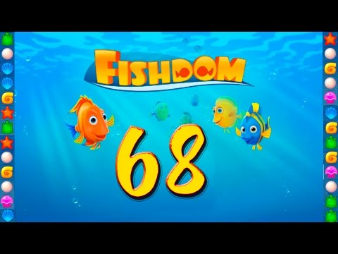 Fishdom: Deep Dive level 68 Walkthrough