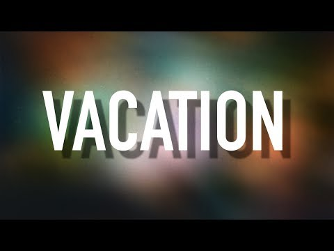 Vacation - [Lyric Video] David Dunn