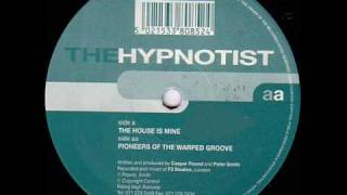 The Hypnotist - The House Is Mine