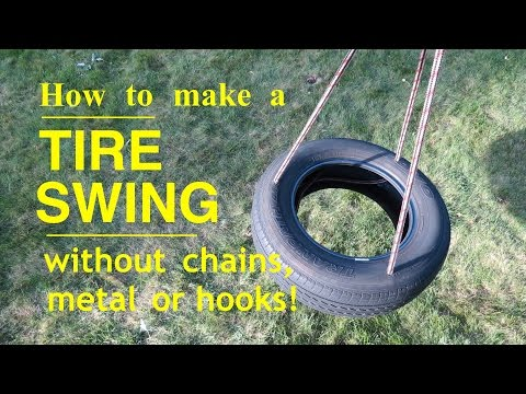 How to make ● A TIRE SWING ● ( won't hurt your kids teeth ! )