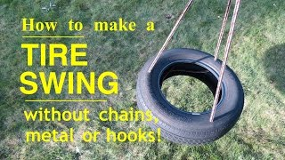 How to make ● A TIRE SWING ● That's Safe and Easy to Make !