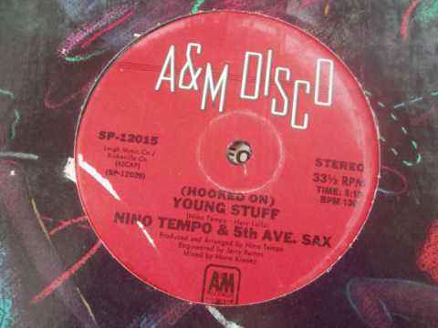 (Hooked on) young stuff - Nino tempo & 5th avenue sax (1979)