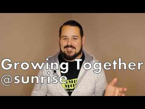 Growing Together @Sunrise