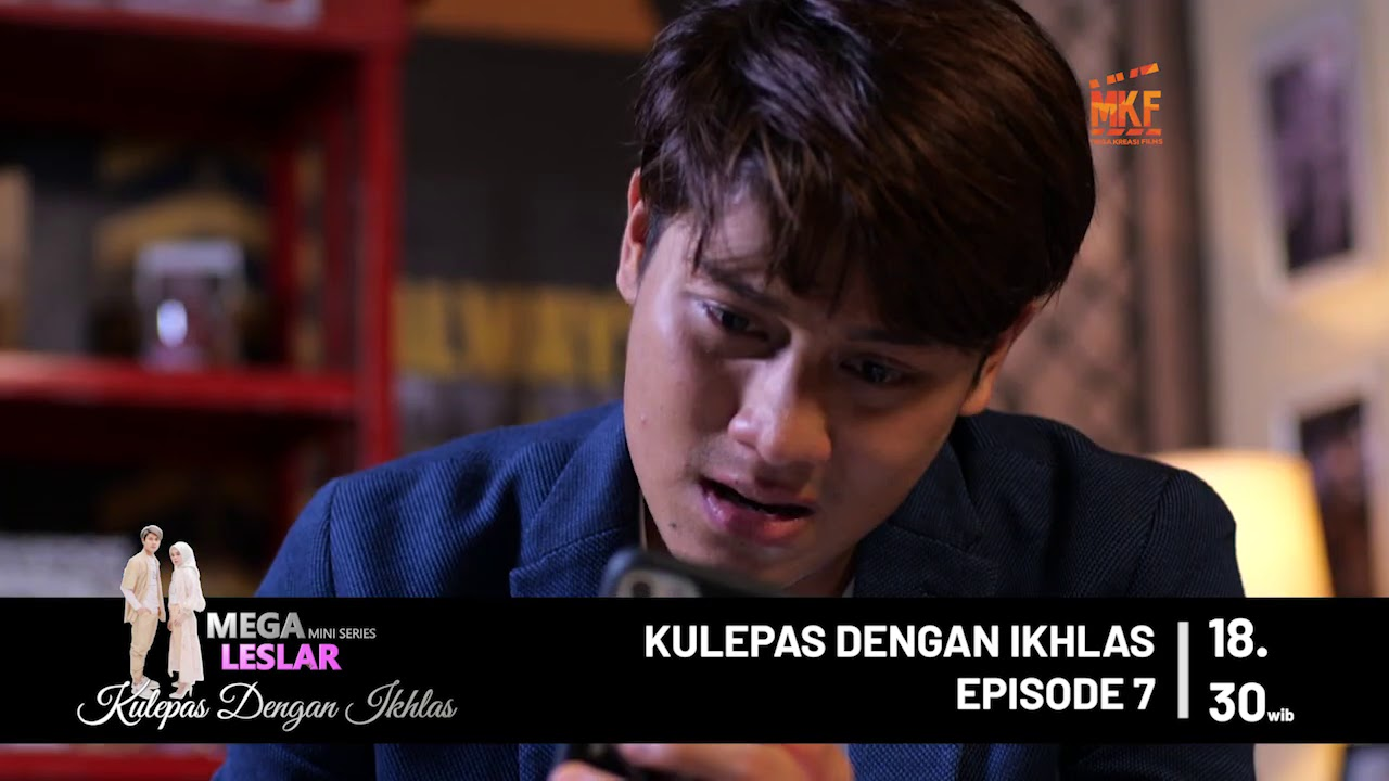 Teaser Episode 7 - Kulepas Dengan Ikhlas
