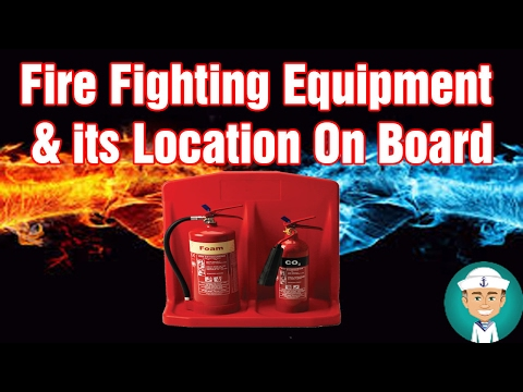 Fire-Fighting Equipment And Its Location On Board