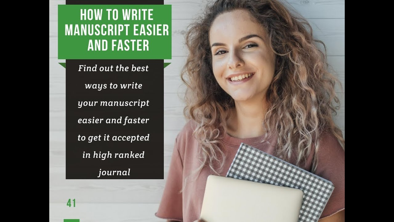 How to write research manuscript, FAST and EASY 27. (DO YOU WANT YOUR  MANUSCRIPT ACCEPTANCE?)