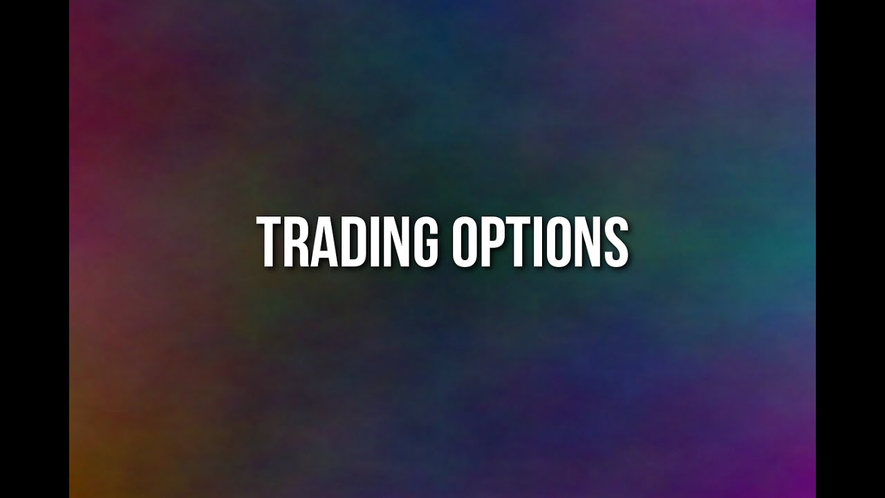 Introduction to Options Trading: How to Get Started - NerdWallet