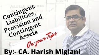 Contigent Liabilities, Provisions and Contingent Assets - CA CPT - By CA HARISH MIGLANI