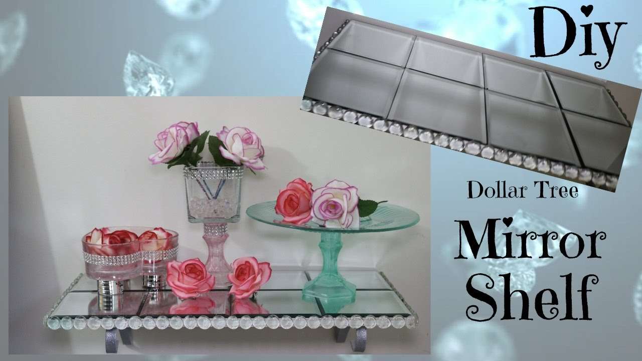 Diy Mirror Glam Shelf Dollar Tree Home Decor