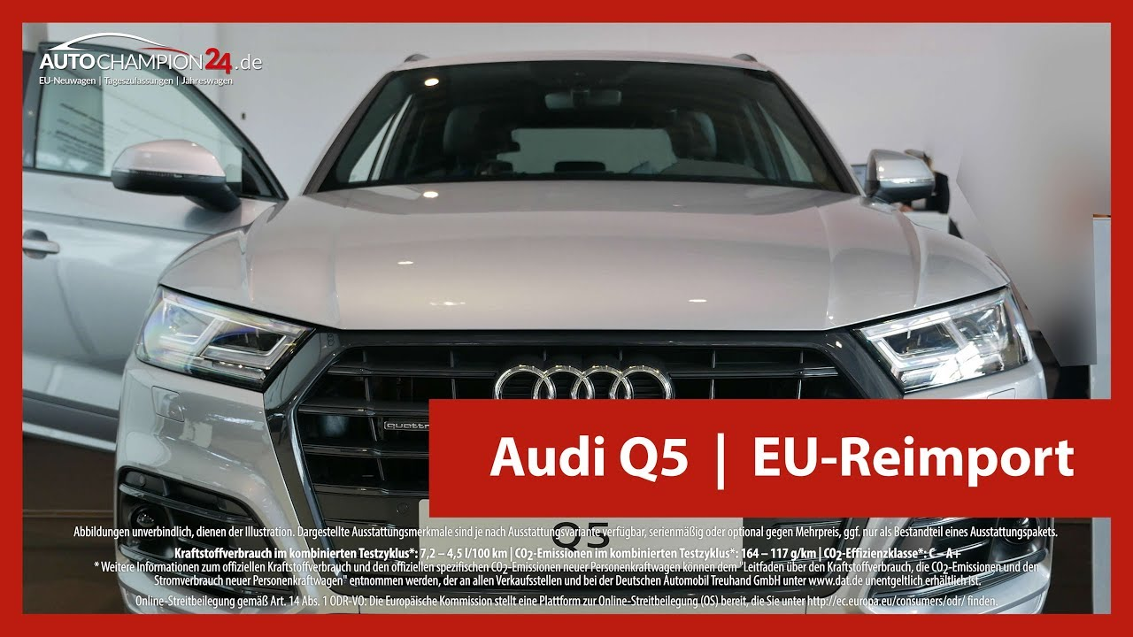 audi q5 reimport eu neuwagen 4k uhd youtube. Black Bedroom Furniture Sets. Home Design Ideas