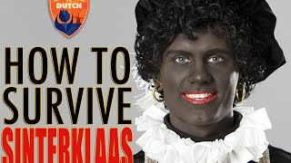 Survival Guide to the Dutch: Sinterklaas & Zwarte Piet