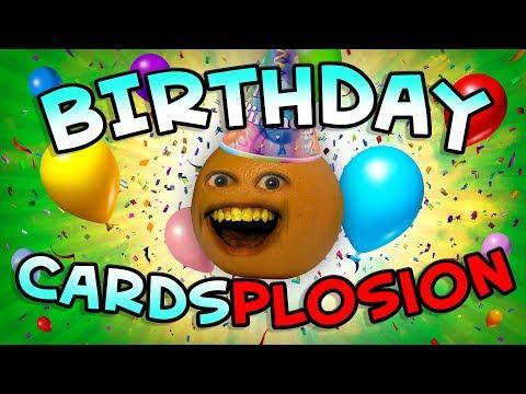 Annoying Orange - BIRTHDAY CARD-SPLOSION!!!