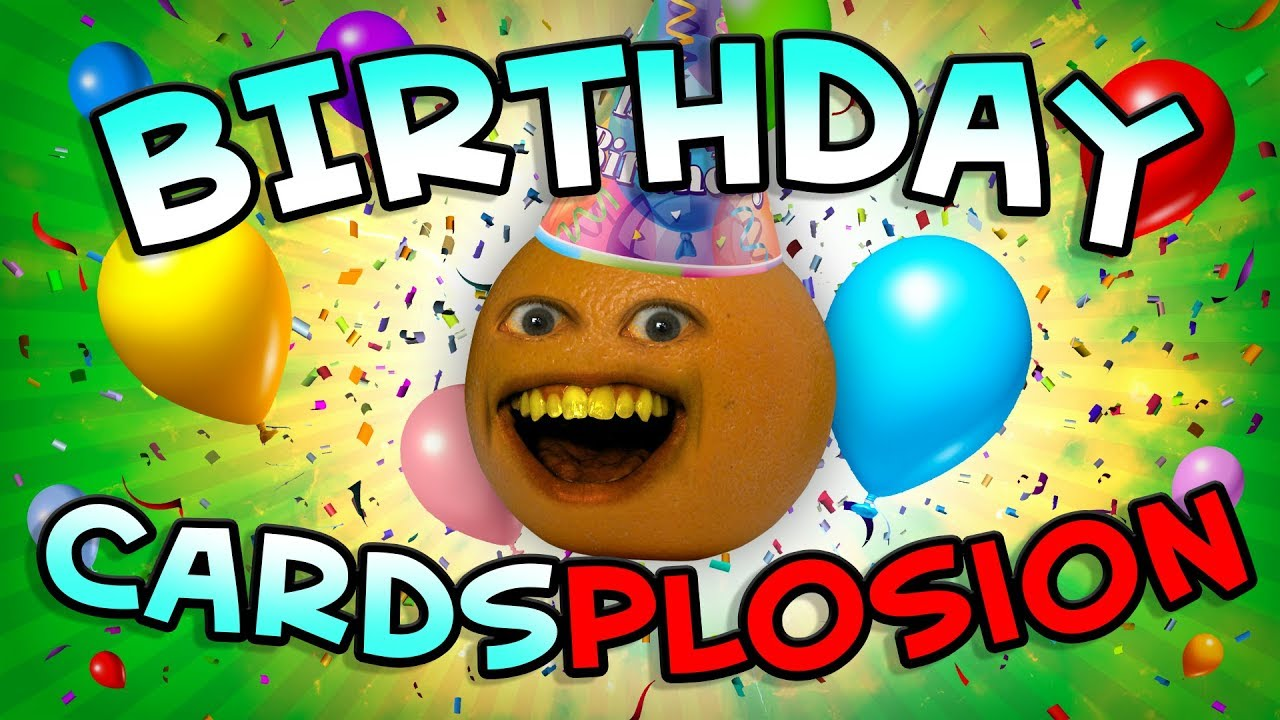 Annoying orange birthday card splosion youtube annoying orange birthday card splosion bookmarktalkfo Images