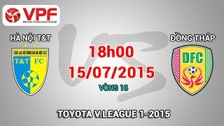ha noi tt vs dong thap - vleague 2015  full