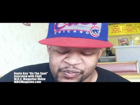 """Kenlo Key """"On The Spot"""" Interview with Chill"""